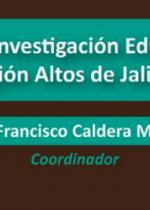 Aportes a la Investigación Educativa en la Región Altos de Jalisco