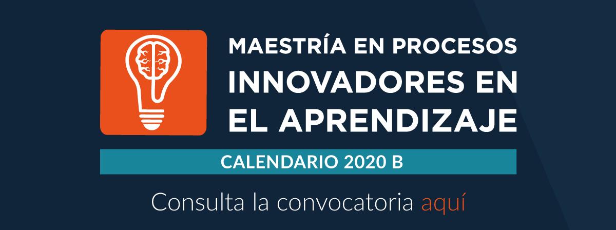 Maestría en Procesos Innovadores en el Aprendizaje (MPIA)